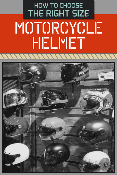 INFOGRAPHIC - HOW TO CHOOSE THE RIGHT SIZE MOTORCYCLE HELMET?