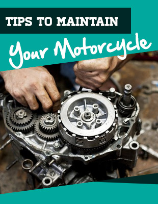 Maintain Your Motorcycle